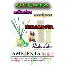 OFERTA MIKADOS FRUTOS EXOTICOS, BERGAMOTA, BOLES D`OLOR